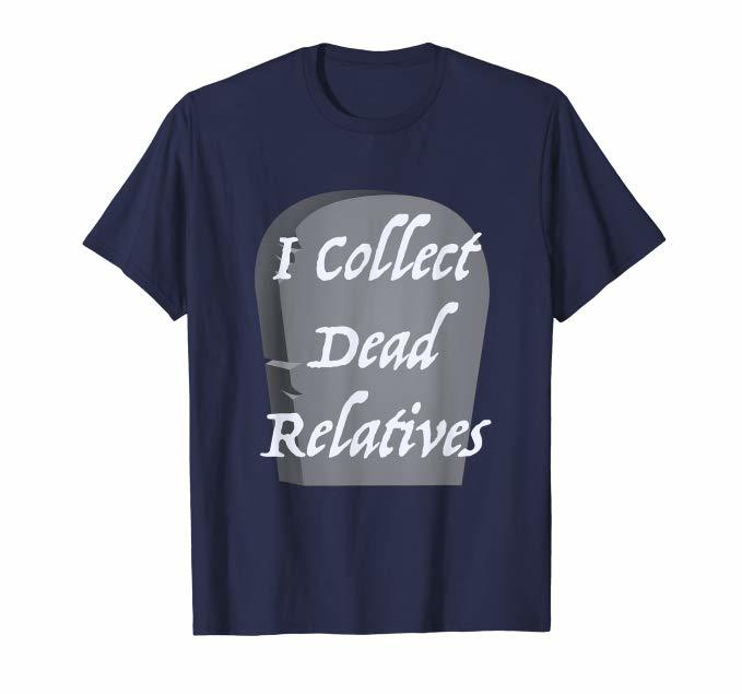 I Collect Dead Relatives